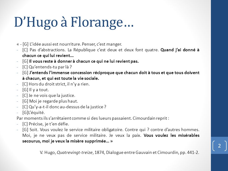 D'Hugo à Florange… « - [G] L'idée aussi est nourriture. Penser, c'est manger.